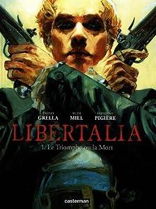 "Afficher ""Libertalia n° 1 Le Triomphe ou la mort"""