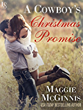 A Cowboy's Christmas Promise (Whisper Creek)