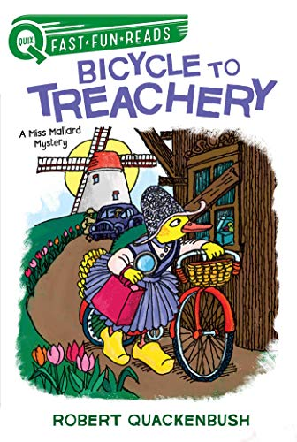 Bicycle To Treachery: A Miss Mallard Mystery (quix) por Robert Quackenbush