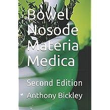 Bowel Nosode Materia Medica: Second Edition