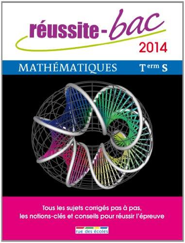 Réussite bac 2014 - Mathématiques, Terminale série S