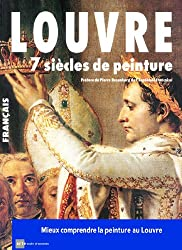 Louvre 7 Siecles de Peinture (Français)