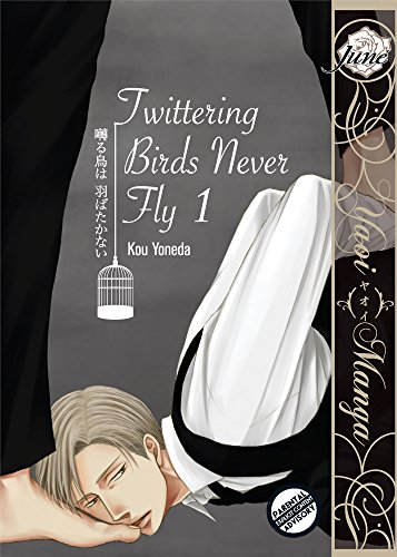 Twittering Birds Never Fly vol.1 (Yaoi Manga) (English Edition)
