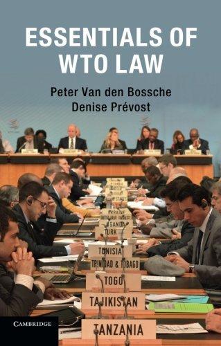 Essentials of Wto Law by Peter Van Den Bossche (2016-04-14)