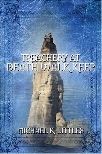 Treachery at Death Walk Keep Cover Image