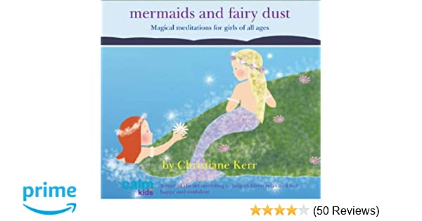 Mermaids and Fairy Dust (Calm for Kids): Amazon co uk: Christiane
