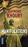 Manipulations par Khoury