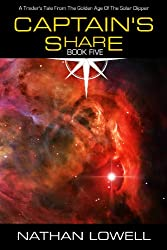 Captain's Share (Trader's Tales from the Golden Age of the Solar Clipper Book 5) (English Edition)