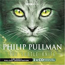 His Dark Materials Part 2: The Subtle Knife (Radio Full-Cast Dramatisation) (Radio Collection)