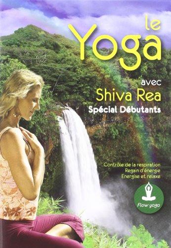 Bild von Le yoga special débutants avec shiva rea [FR Import]