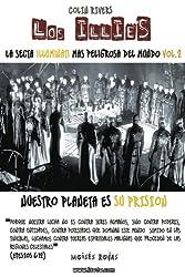 LA SECTA ILLUMINATI MAS PELIGROSA DEL MUNDO: LOS iLLiEs: Series Illuminati 2: Volume 2