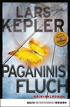 Paganinis Fluch: Kriminalroman (Joona Linna 2) von [Kepler, Lars]