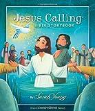 Jesus Calling Bible Storybook (Jesus Calling (R))