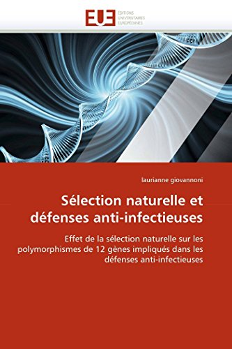 Sélection naturelle et défenses anti-infectieuses par laurianne giovannoni
