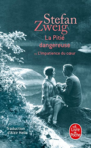 La Pitié dangereuse par Stefan Zweig