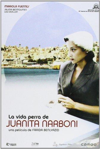 La Vida Perra De Juanita Narboni [DVD]