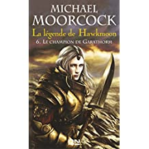 La légende de Hawkmoon - tome 6