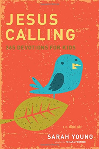 Jesus Calling: 365 Devotions For Kids (Jesus Calling (R))
