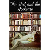The Bed and the Bookcase (English Edition)
