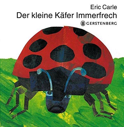 der-kleine-kafer-immerfrech-eric-carle-german