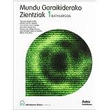 Ciencias Del Mundo Contemporaneo 1 Bachillerato Euskera Zubia