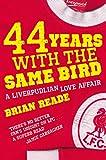 44 Years With The Same Bird: A Liverpudlian Love Affair