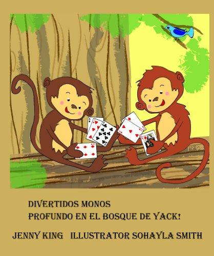 Divertidos Monos Profundo en el bosque de Yack! por Jenny King