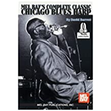 Complete Classic Chicago Blues Harp (English Edition)