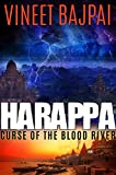 #10: Harappa - Curse of the Blood River