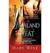 [Highland Heat] [by: Mary Wine]