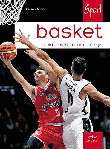 Basket. Tecniche allenamento strategie