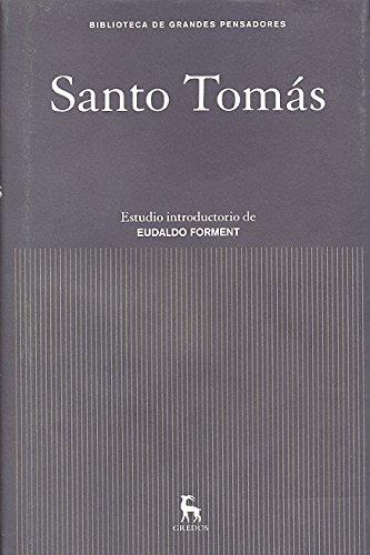 Santo Tomás: Estudio introductorio de Eudaldo Forment (GRANDES PENSADORES) por SANTO TOMAS DE AQUINO