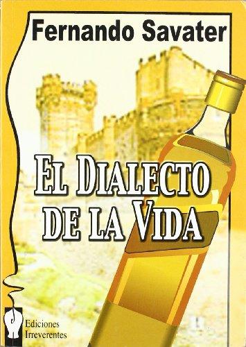 El dialecto de la vida (Narrativa) por Fernando Savater