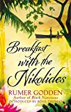 Breakfast with the Nikolides: A Virago Modern Classic (VMC)