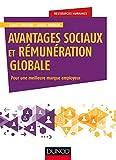 Avantages sociaux et rémunération globale - Pour une meilleure marque employeur