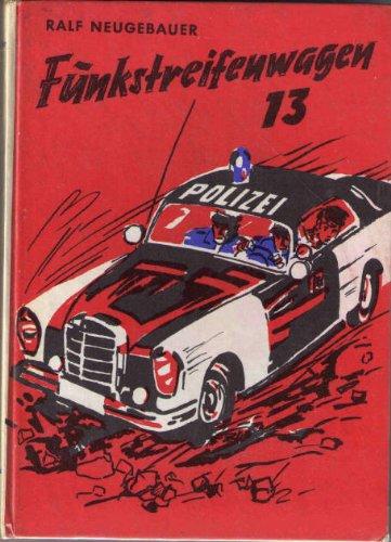 Funkstreifenwagen 13 (dreizehn)