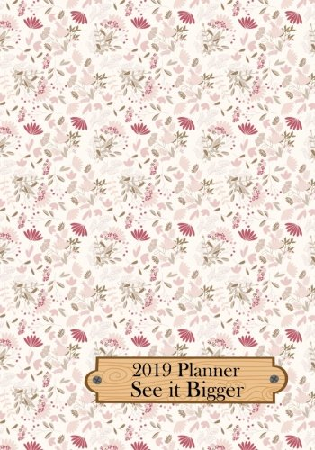 """See it Bigger 2019 Planner: 7"""" x 10"""" Plan Ahead - See It Bigger Planner Calendar to Set Goals and Crush Them 