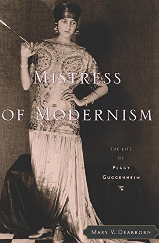 Mistress of Modernism: The Life of Peggy Guggenheim (English Edition)