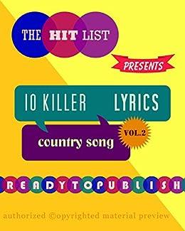 10 Killer Country Song Lyrics: Vol. 2 (English Edition) par [Lee, Georgia]