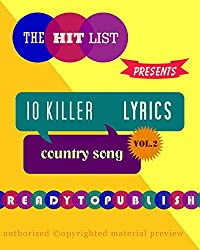 10 Killer Country Song Lyrics: Vol. 2 (English Edition)