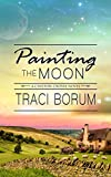 Painting the Moon (Chilton Crosse Book 1) (English Edition)