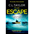 The Escape: The thriller of the summer from the #1 bestseller