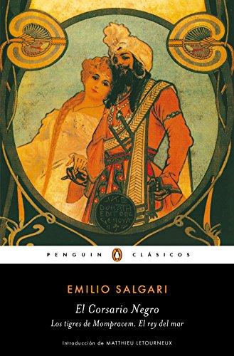 El Corsario Negro | Los tigres de Mompracem | El Rey del Mar (Los mejores clásicos) por Emilio Salgari