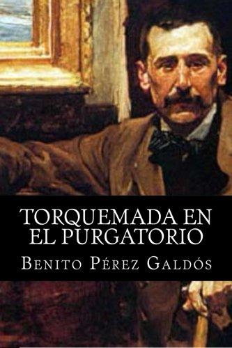 Torquemada en el Purgatorio por Benito Perez Galdos