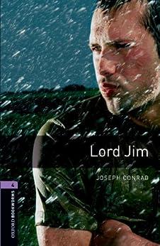 Lord Jim Level 4 Oxford Bookworms Library: 1400 Headwords de [Conrad, Joseph]