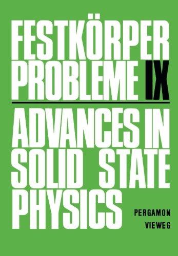 Festkörper Probleme IX: Advances in Solid State Physics