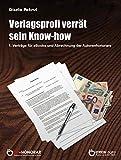 Verlagsprofi verrät sein Know-How: Verträge für E-Books und Abrechnung der Autorenhonorare