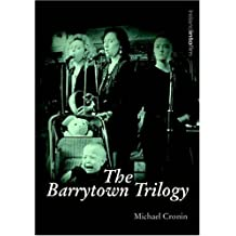 The Barrytown Trilogy (Ireland into Film) by Michael Cronin (2007-01-04)