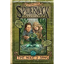 The Nixie's Song (Beyond the Spiderwick Chronicles)