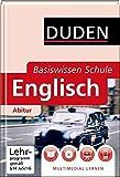 Basiswissen Schule - Englisch Abitur: 11. Klasse bis Abitur
